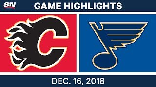 NHL Highlights | Flames vs. Blues - Dec 16, 2018