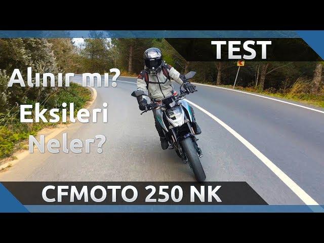 CFMOTO 250 NK İncelemesi - Alınır mı? Eksileri Neler?