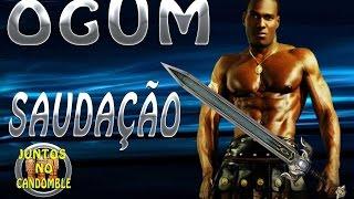 Cânticos de Ogum com Letra - Nação Ketu - Candomblé