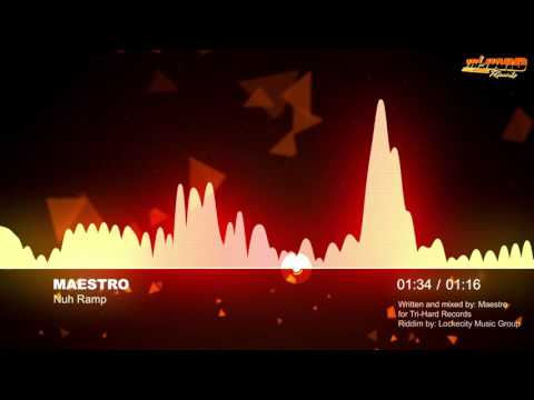 Maestro  -  Nuh Ramp (Fly Trap Riddim)