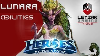 Heroes of the Storm - Lunara Gameplay (Abilities Spotlight)