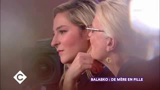 Balasko : de mère en fille - C à Vous - 16/10/2017
