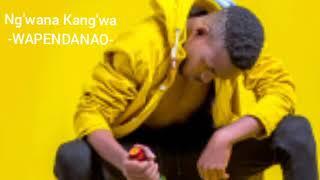 Ng'wana Kang'wa _-_ WAPENDANAO Officia Music Audio 2019