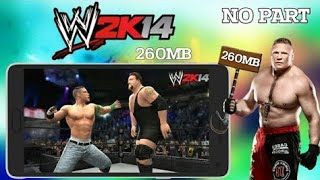 [300mb] WWE 2K14 ISO Highly Compressed for Android || Hindi || New Link || Gaming Acharya ||