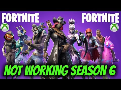 FORTNITE NOT WORKING SEASON 6 XBOX ONE (3 EASY FIX)