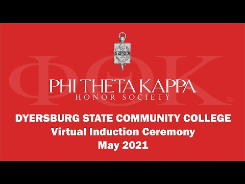 Dyersburg State Community College Phi Theta Kappa Virtual Induction Ceremony, May 2021