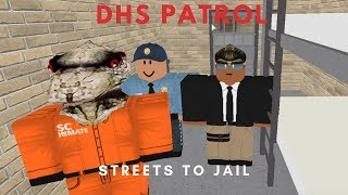ROBLOX   Firestone DHS Patrol (Streets to Jail)