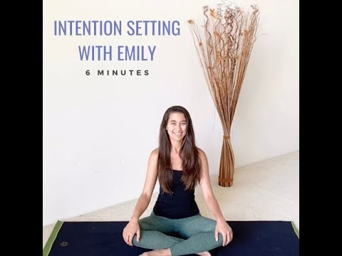 Short Intention Setting for Your Yoga Practice