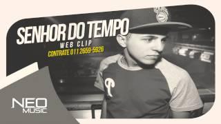 Mc Dudu - Senhor do Tempo ( DJ Jorgin Studio ) Lançamento Oficial 2015