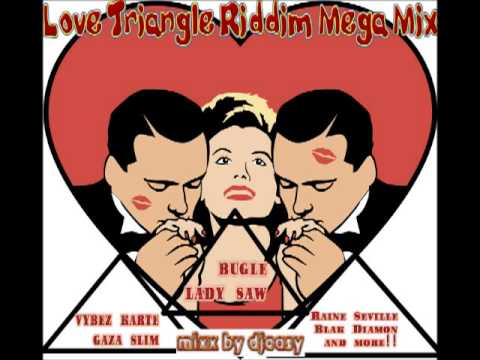 Love Triangle Riddim (UIM RECORDS) mega mix