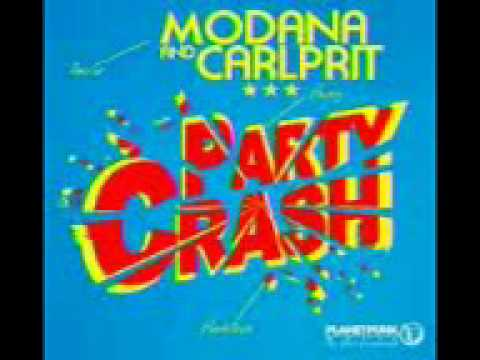 Modana & Carlprit-Party Crash official...