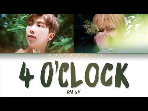 BTS V & RM – 4 O'CLOCK (네시) (Color Coded Lyrics Eng/Rom/Han/가사)