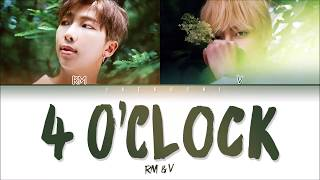 Download song BTS V & RM – 4 O'CLOCK (네시) (Color Coded Lyrics Eng/Rom/Han/가사)