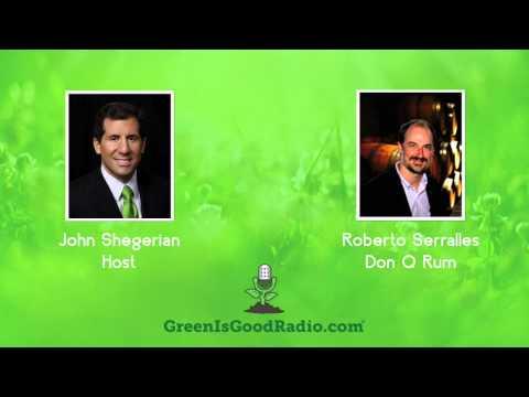GreenIsGood - Roberto Serralles - Don Q Rum
