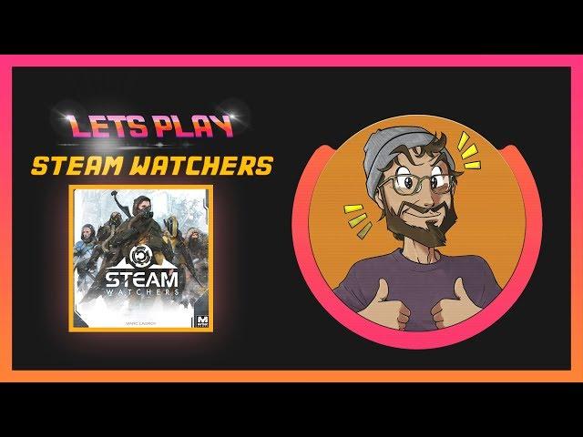 [LETSPLAY] Steam Watchers, on se fait la guerre avec des mouflettes !