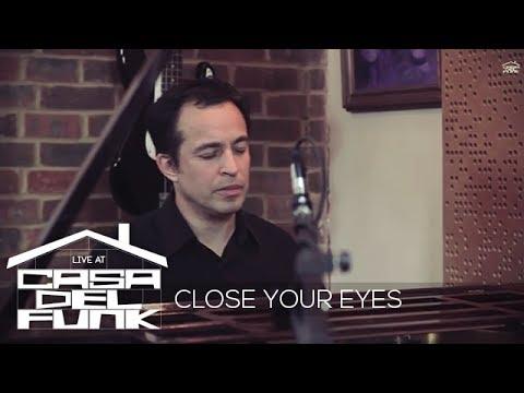 Live at CasaDelFunk - Jason Rebello & Ola Onabule - Close Your Eyes