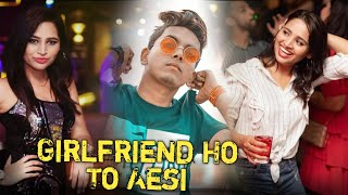 Girlfriend Ho Toh Aise | The Perfect Girlfriend || Evr