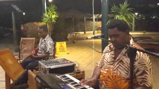"""Au nakita lo voli"" - Tanoa International Hotel House Band"