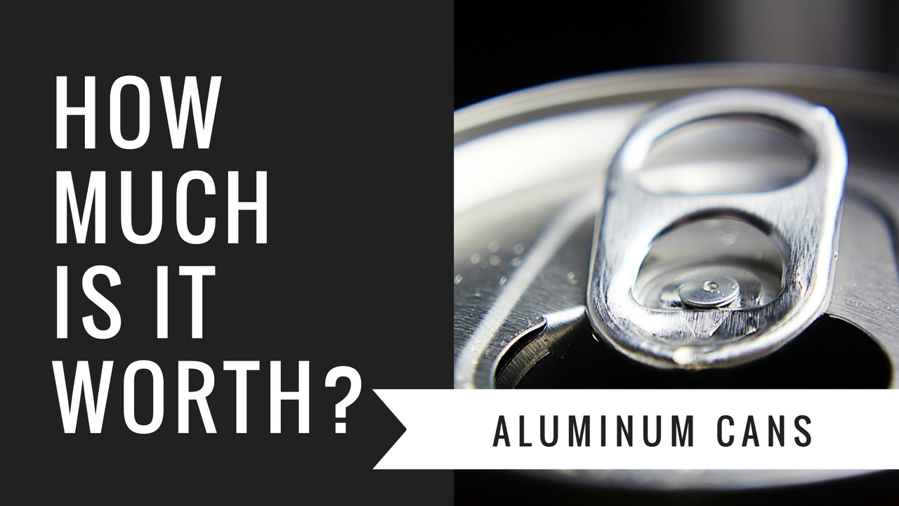 How Much Are Aluminum Cans Worth Ultimate Guide 2020