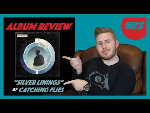 """Free Download """"silver Linings"""" By Catching Flies - Album Review 
