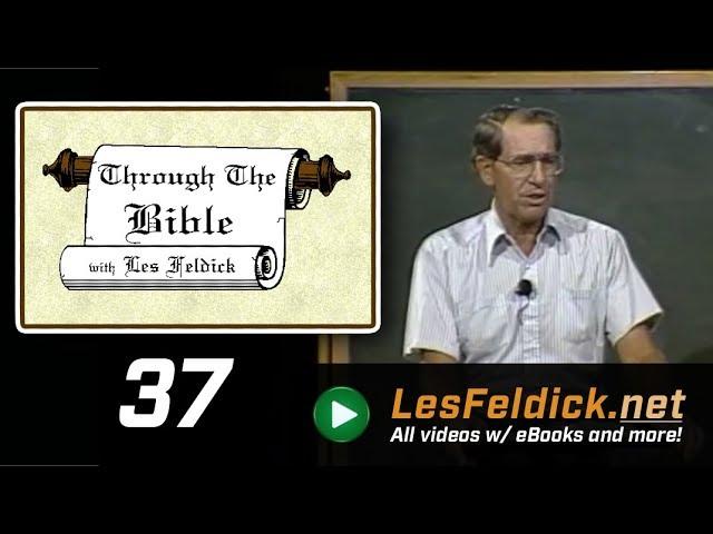 [ 37 ] Les Feldick [ Book 4 - Lesson 1 - Part 1 ] Abraham, Lot, and Melchizedek: Genesis 12-14