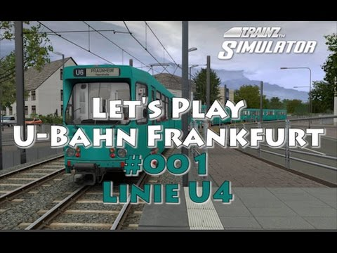 let 39 s play trainz 12 001 u bahn frankfurt by alterr linie u4 youtube. Black Bedroom Furniture Sets. Home Design Ideas