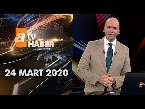Atv Ana Haber | 24 Mart 2020