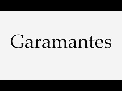 How to Pronounce Garamantes