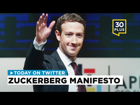 Zuckerberg manifesto | Today on Twitter - Feb. 17