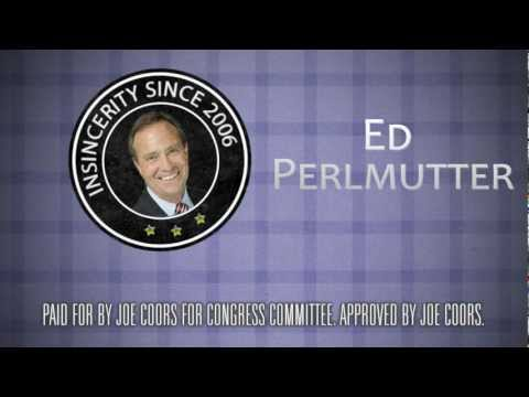 """""""Insincere"""" - Ed Perlmutter"""