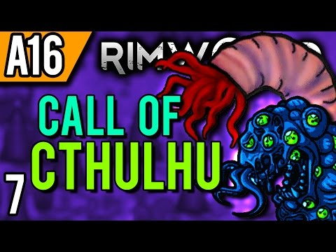 rimworld-alpha-16-modded-|-doom-approaches-(let's-play-rimworld-cthulhu-/-gameplay-part-7)