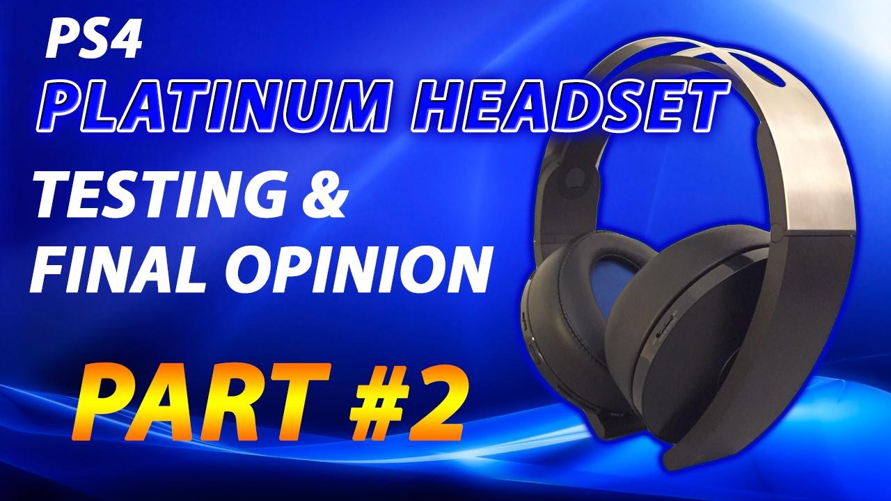 playstation 4 platinum wireless headset part 2 testing. Black Bedroom Furniture Sets. Home Design Ideas
