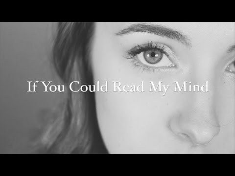 If You Could Read My Mind - Gordon Lightfoot (covered by Bailey Pelkman)