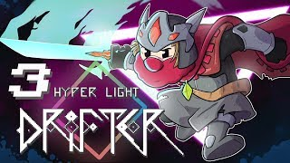 Hyper Light Drifter | Let's Play Ep. 3 | Super Beard Bros.