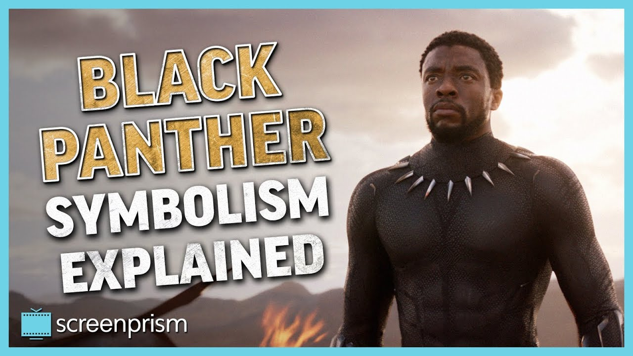 Black Panther Symbolism Explained Youtube