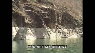 You Are My Destiny (Karaoke)