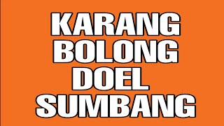 Download lagu Doel Sumbang - KARANG BOLONG - Official Video Lirik #doelsumbangasli #doelsumbangproject