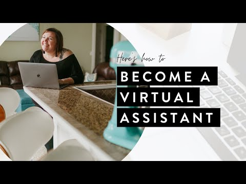 Become a Virtual Assistant (Here's HOW!)