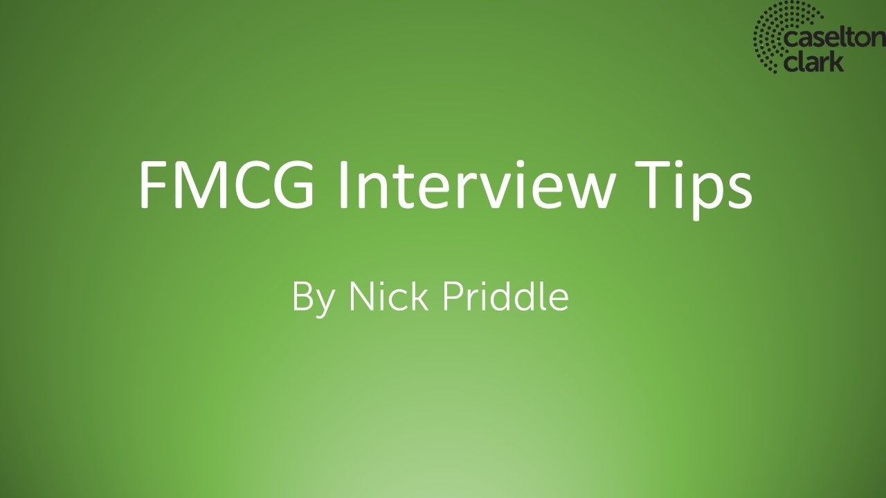 fmcg interview advice fmcg interview advice