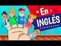 LA FAMILIA DEDO, En Inglés, Canciones Infantiles, The Finger Family