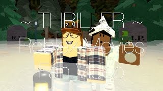 💀 THRILLER 💀 - FAN MUSIC VIDEO - ROBLOX MOVIES
