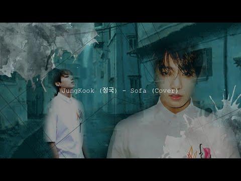 JungKook (정국) - Sofa (cover) ~ Lyrics [Hangul - Romanization - English]