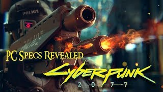 Cyberpunk 2077 – Official E3 2018 trailer / PC Specs Revealed