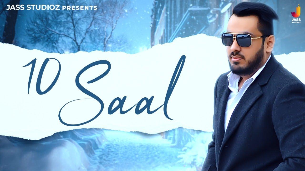 10 Saal | (Full HD) | Chirag Magoo | Punjabi Songs | Latest Punjabi Songs 2020 | Jass Studioz