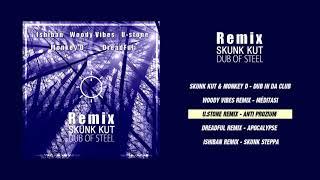 Skunk Kut - Dub Of Steel Remix [Full EP]