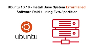 Ubuntu 16.10 - Install Base System Error/Failed Software Raid 1 using Ext4 / partition