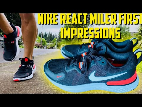NIKE REACT MILER FIRST IMPRESSIONS