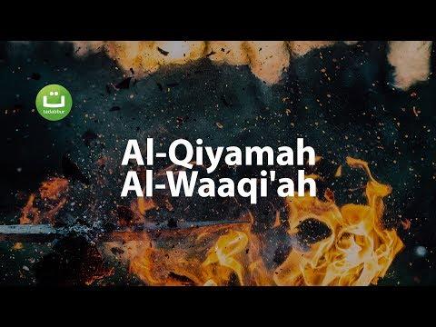Tadabbur Al-Qiyamah dan Al-Waaqi'ah Merdu Menyejukkan Hati