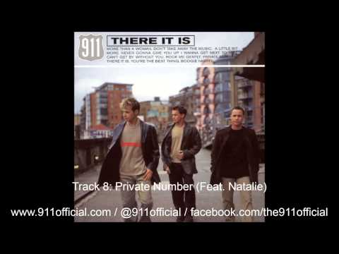 911 - There It Is Album - 08/11: Private Number feat. Natalie [Audio] (1999)
