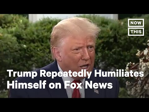 Trump Humiliates Himself Repeatedly in Interview with Fox News | NowThis